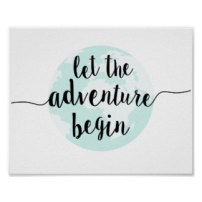 let_the_adventure_begin_big_world_quote_art_print-rb32e8ee5f5ce4974905e3e1eef41c7f1_wv8_8byvr_324